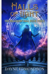 Halls of Light (The Mageborn Saga Book 3) Kindle Edition