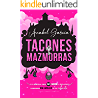 Tacones y mazmorras (Volumen independiente)
