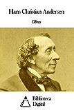 Obras de Hans Christian Andersen (Portuguese Edition)