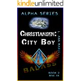 Christiansen: City Boy: President in the making (Badass Security Council (BSC) Book 13)