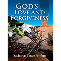 God's Love And Forgiveness (Evangelism Book 1)