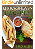 Quick & Easy Recipes: 250 Delicious Quick and Easy Recipes That You can Make with 3 Steps Or Less