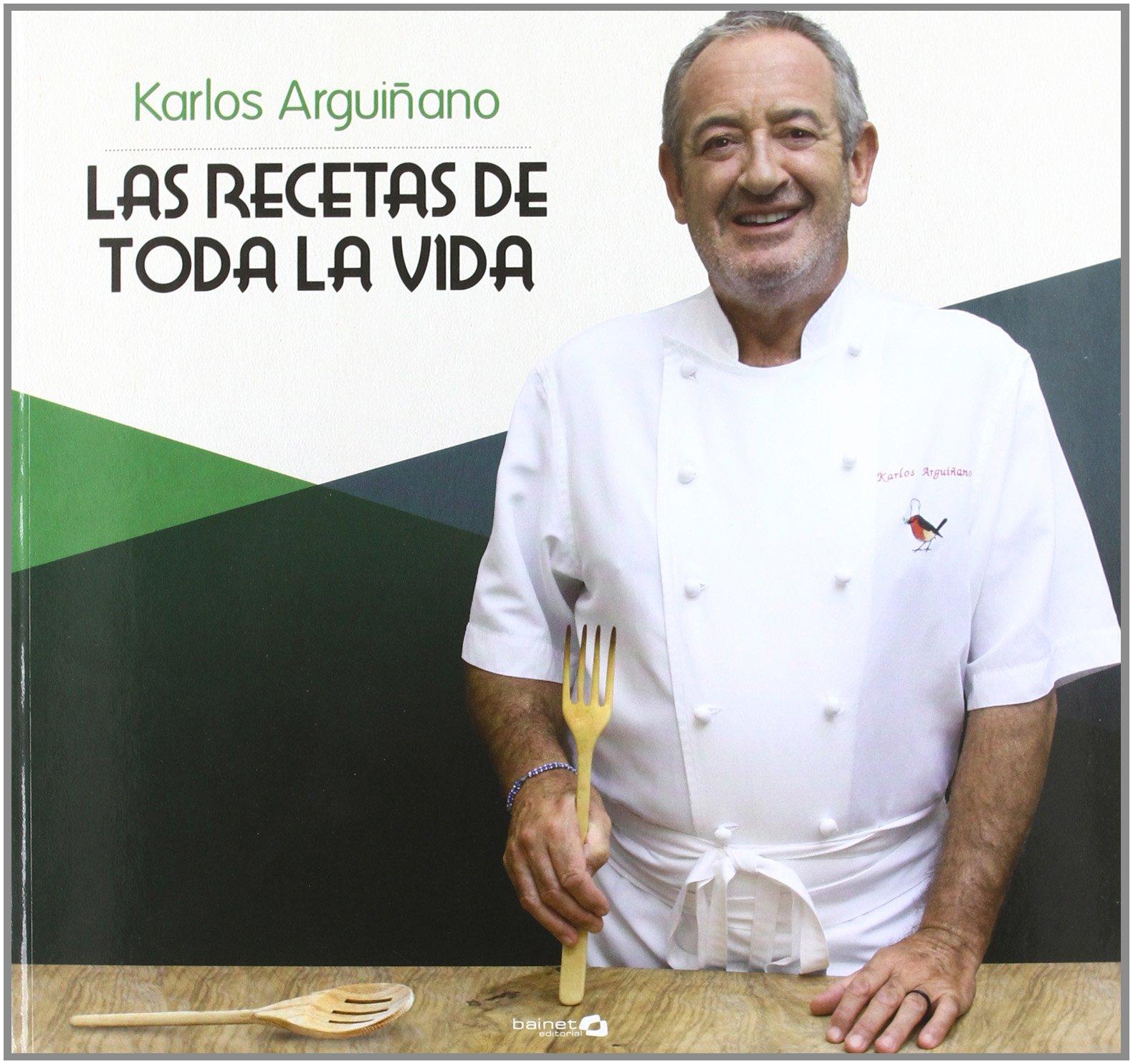 Recetas De Cocina Karlos Arguiñano Gratis | Las Recetas De Toda La Vida Amazon Es Karlos Arguinano Libros