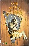 Il était une fois la fête foraine : De 1850 à 1950, [exposition], 18 septembre 1995-14 janvier 1996, [Paris], Parc et Grande halle de La Villette