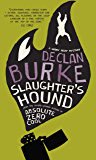 Slaughter's Hound (Harry Rigby Book 2)