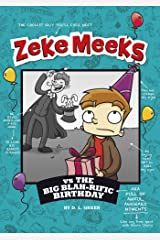 Zeke Meeks vs the Big Blah-rific Birthday Kindle Edition