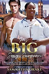 His Big, Sexy Surgeon: BWWM, BBW, Plus Size, Medical, Doctor, Billionaire Romance (Plus Size Loving Billionaires Book 8) Kindle Edition