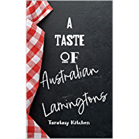 A Taste of Australian Lamingtons : A brief food history of Australia's national cake (English Edition)