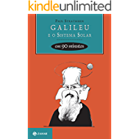 Galileu e o sistema solar em 90 minutos (Cientistas em 90 Minutos)