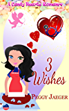 3 Wishes (A Candy Hearts Romance)