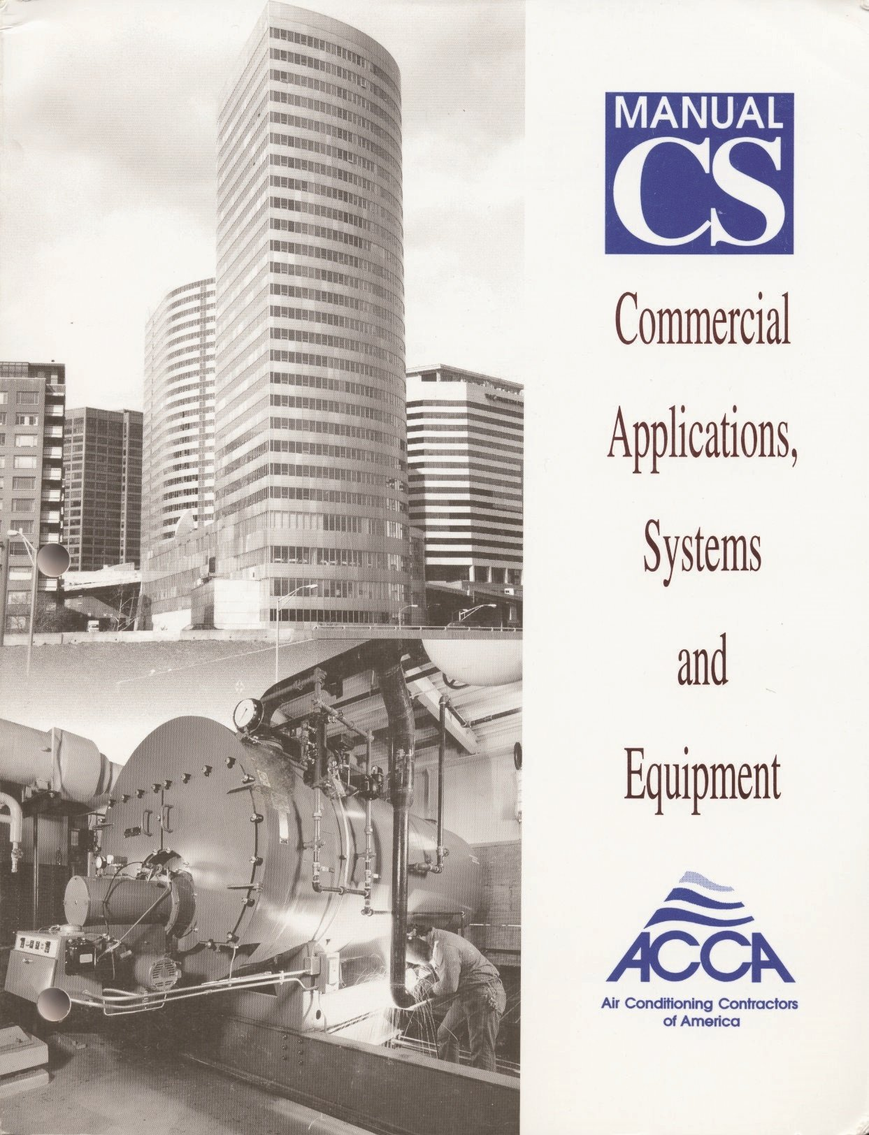 Commercial Applications, Systems and Equipment, Manual CS®