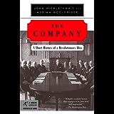 The Company: A Short History of a Revolutionary Idea (Modern Library Chronicles Series)