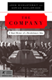 The Company: A Short History of a Revolutionary Idea (Modern Library Chronicles Series Book 12)