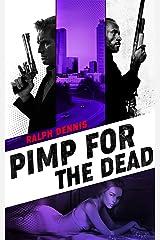 Pimp for the Dead (Hardman Book 4) Kindle Edition