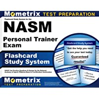 Flashcard Study System for the NASM Personal Trainer Exam: NASM Test Practice Questions...