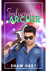 Seducing Archer (I'm Yours Book 1) Kindle Edition