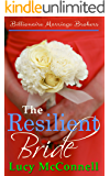 The Resilient Bride (Billionaire Marriage Brokers Book 5)