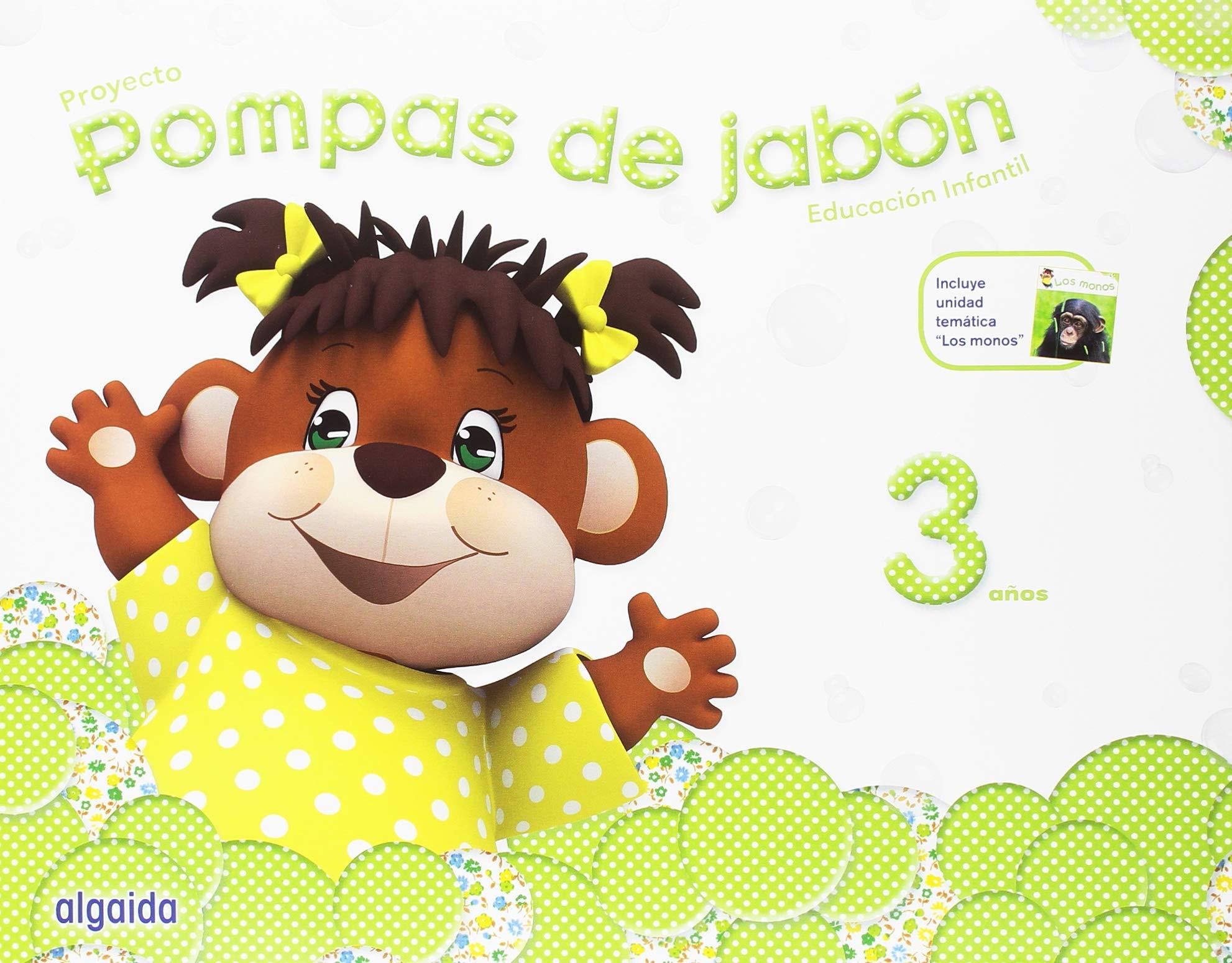 Pompas de jabón 3 años. Proyecto Educación Infantil 2º Ciclo ...