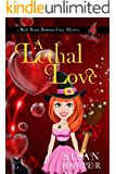 A Lethal Love (Back Room Bookstore Cozy Mystery Book 7)