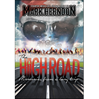 The High Road: Memories from a Long Trip book cover