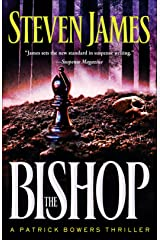 The Bishop (The Bowers Files Book #4): A Patrick Bowers Thriller Kindle Edition