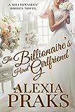 The Billionaire's Hired Girlfriend (Billionaires' Brides Book 1)