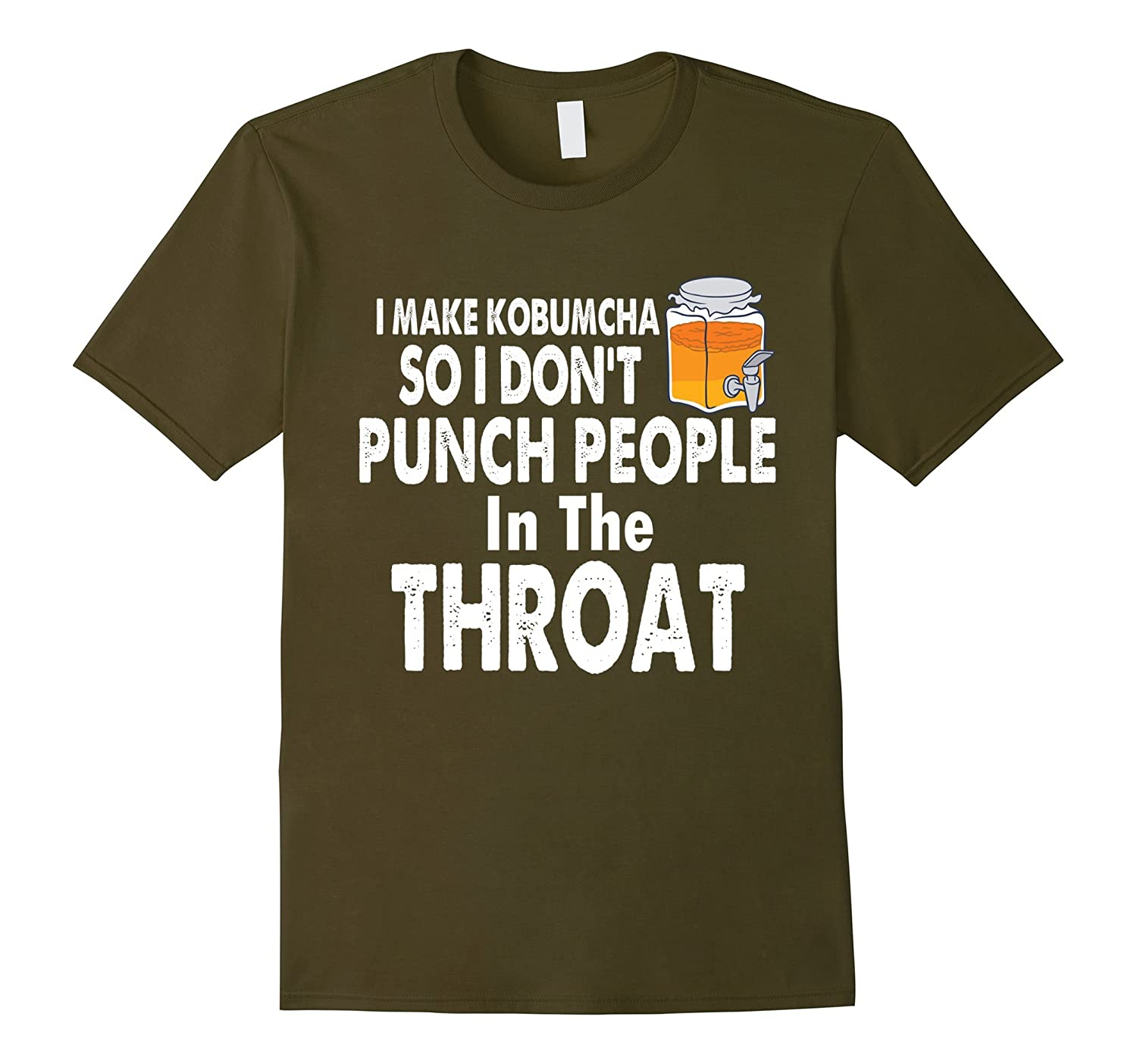 I Make Kombucha So I Don't Punch People... T-Shirt-TH