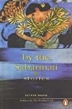 By the Sabarmati: Stories