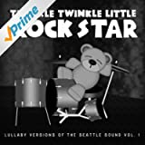 Grunge Baby! Lullaby Versions of the Seattle Sound, Vol. 1