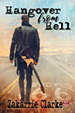 Hangover from Hell (Hangover Series Book 1)