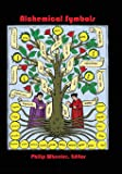 Alchemical Symbols: Tables Of Alchemical Symbols And Gematria With A Glossary Of Latin Terms