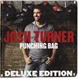 Josh Turner - Punching Bag DELUXE EDITION CD Includes 5 BONUS Tracks