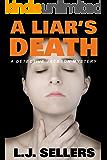 A Liar's Death: (A Detective Jackson Mystery Book 13)