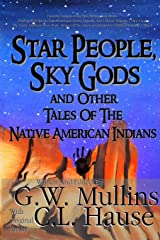 Star People, Sky Gods and Other Tales of the Native American Indians Paperback