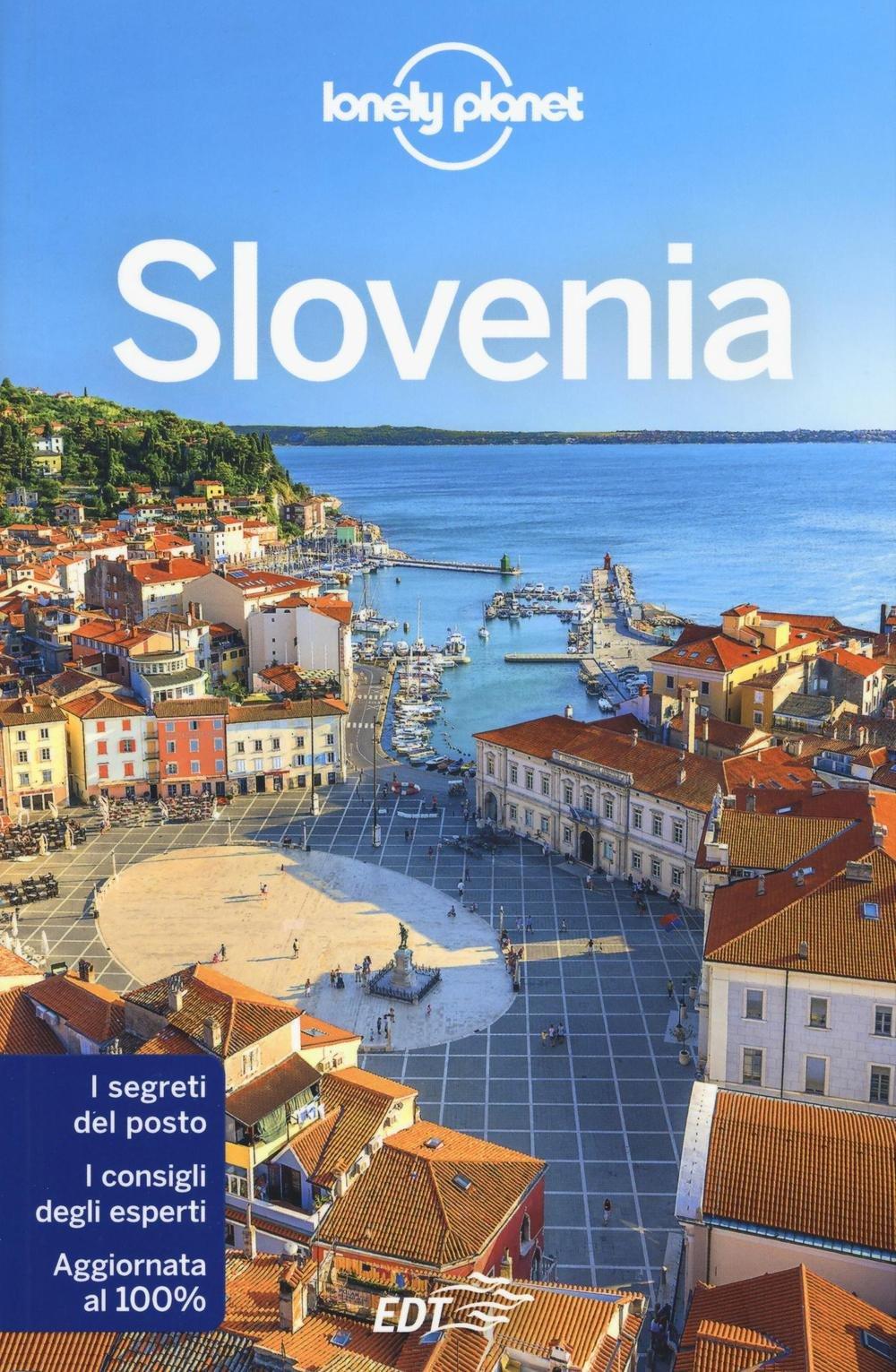 Slovenia Copertina flessibile – 22 set 2016 Carolyn Bain Steve Fallon EDT 8859226260