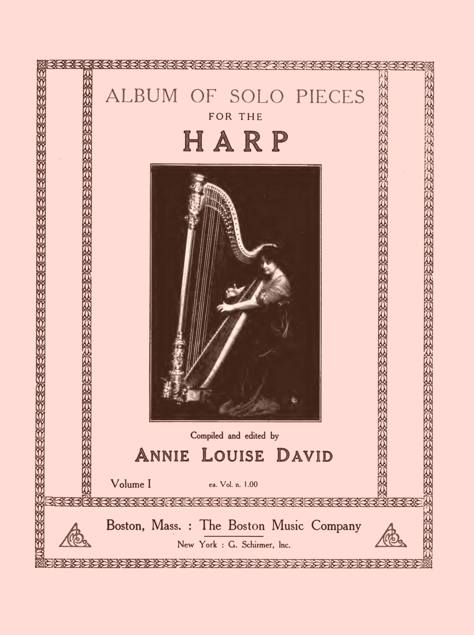 Download Album of solo pieces for the harp (Volume 1) by Annie Louise David (Loukine Prelude, Poenitz Music Box, Hasselmans Prayer, Faure Slumber-Song Zabel, Huberg Polonaise ...) [2014 Loose Leaf Facsimile Edition. Re-Imaged from Original for Great Clarity.] pdf
