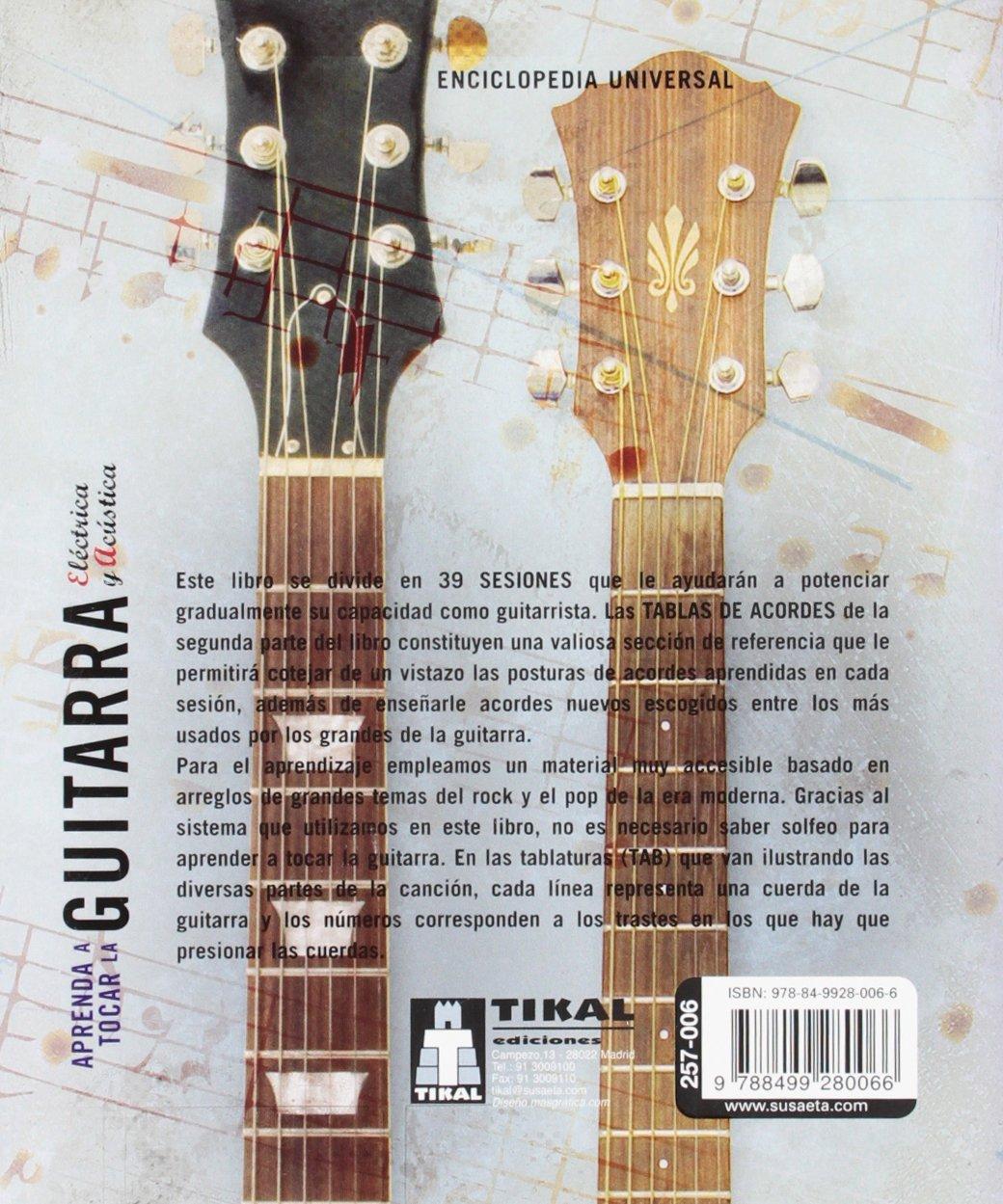 Aprenda A Tocar La Guitarra Electrica Y Clasica Enciclopedia Universal: Amazon.es: Tikal Ediciones S A: Libros