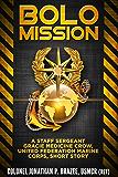BOLO Mission: A Staff Sergeant Gracie Medicine Crow, United Federation Marine Corps, Short Story
