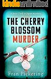 The Cherry Blossom Murder (Josie Clark in Japan mysteries Book 1)