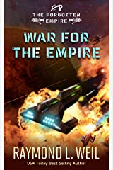 The Forgotten Empire: War for the Empire Kindle Edition