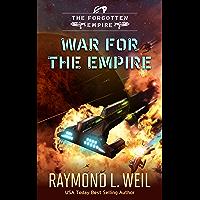 The Forgotten Empire: War for the Empire (English Edition)