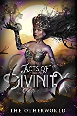 Acts of Divinity: The Otherworld Anthology Kindle Edition