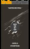 When Fire Met Rain (The Thousand Drop Race Book 1)
