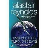 Diamond Dogs, Turquoise Days (Revelation Space)