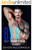 BFF: Best Friend's Father Claimed (BFF, Book 2)