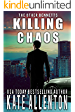 Killing Chaos (The Other Bennetts Book 3)
