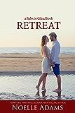 Retreat (Balm in Gilead Book 3)