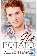 Hot Potato (Seacroft Stories Book 3) Kindle Edition