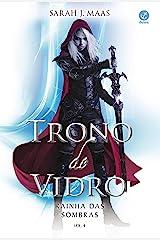 Rainha das sombras - Trono de vidro - vol. 4 eBook Kindle