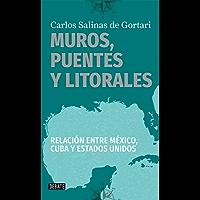 Muros, puentes y litorales: Relación entre México, Cuba y Estados Unidos